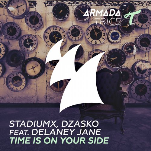 Stadiumx, Dzasko feat. Delaney Jane - Time Is On Your Side