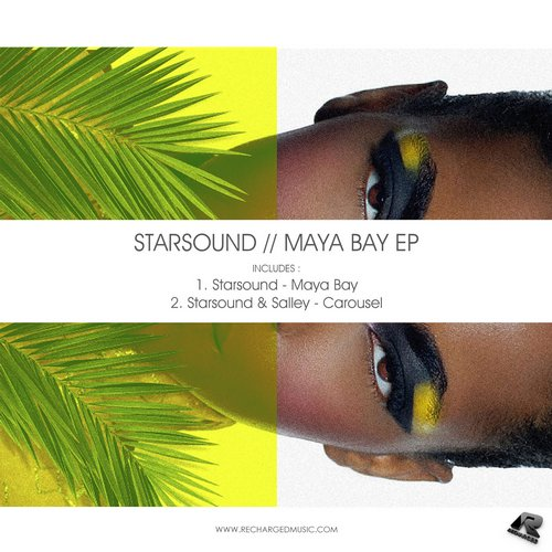 Starsound – Maya Bay EP