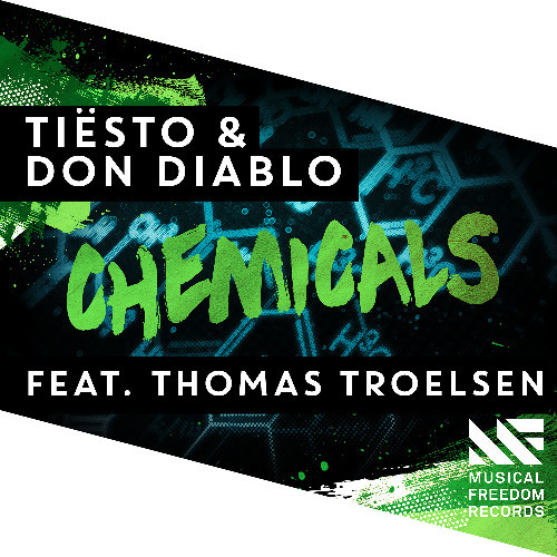 Tiësto & Don Diablo - Chemicals (Feat. Thomas Troelsen)