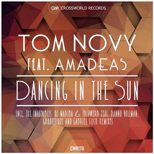 Tom Novy feat. Amadeas – Dancing in The Sun