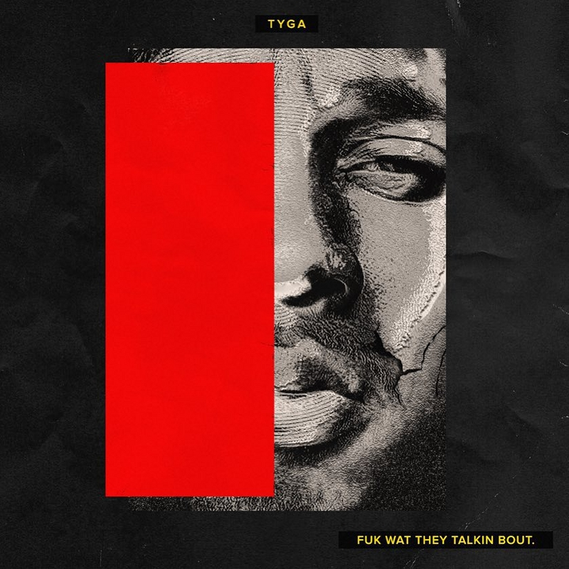 Tyga_Fuk_Wat_They_Talkin_Bout-front-large