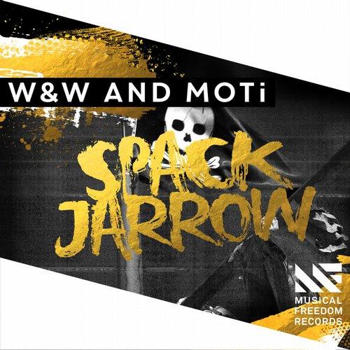 W&W & MOTi - Spack Jarrow