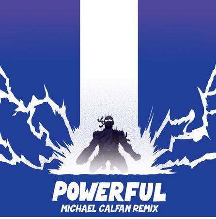 Major Lazer – Powerful feat. Ellie Goulding & Tarrus Riley (Michael Calfan Remix)