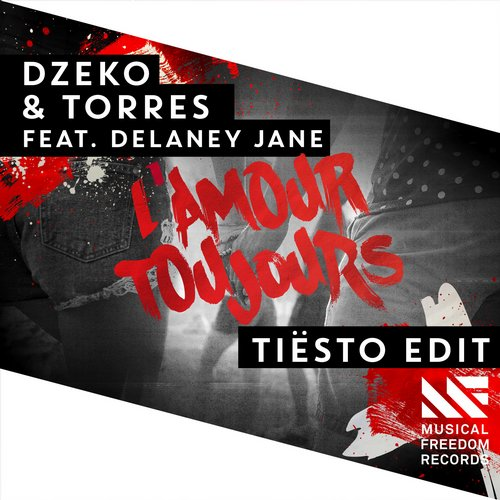 Dzeko & Torres ft. Delaney Jane - L'Amour Toujours (Tiësto Edit)