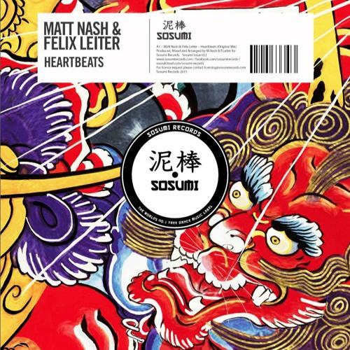 Matt Nash & Felix Leiter – Heartbeats (FD)