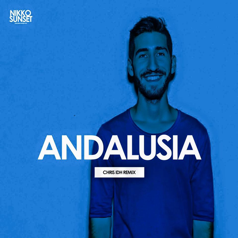 Nikko Sunset – Andalusia (Chris IDH Remix)