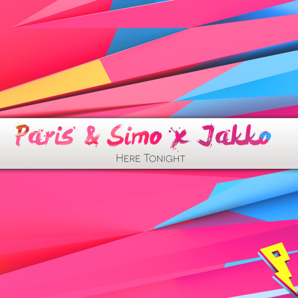 Paris & Simo X Jakko ft. Paul Aiden - Here Tonight