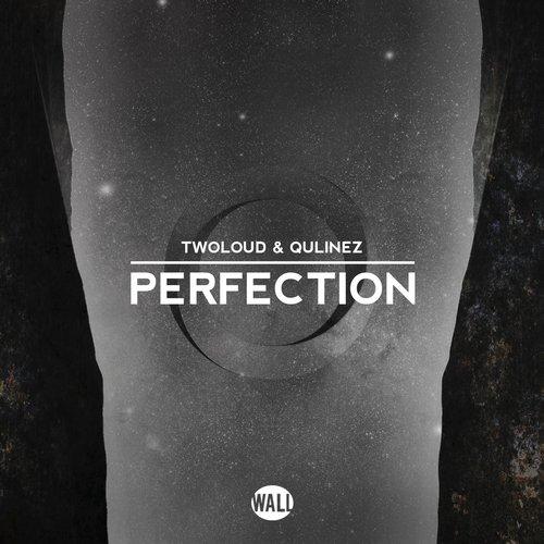 twoloud & Qulinez - Perfection
