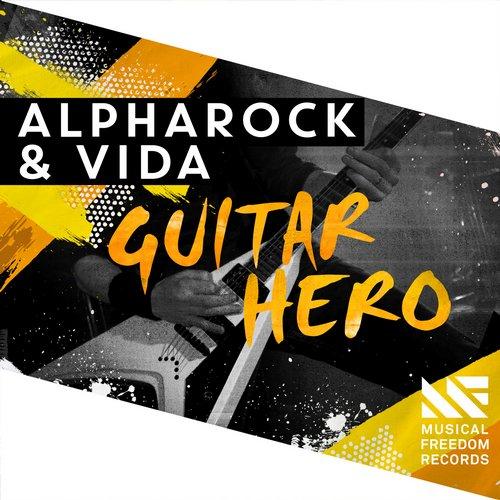 Alpharock & Vida – Guitar Hero