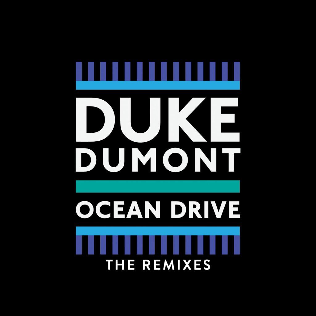 Duke Dumont – Ocean Drive (Michael Calfan Remix)