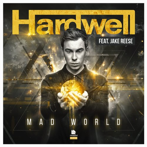Hardwell feat. Jake Reese – Mad World (VIDEO)