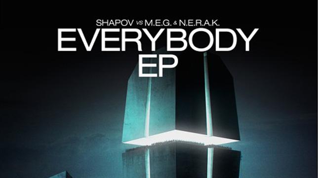 Shapov vs M.E.G. & N.E.R.A.K. – Everybody EP