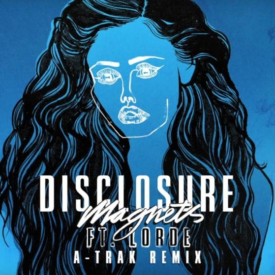 Disclosure ft. Lorde – Magnets (A-Trak Remix)