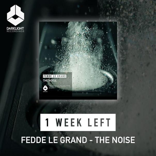 Fedde Le Grand – The Noise (Video)