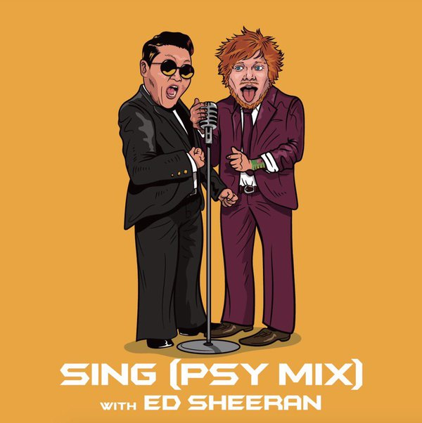 Ed Sheeran feat. PSY – Sing (Remix)