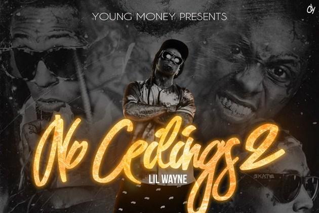 no ceilings 2 lil wayne