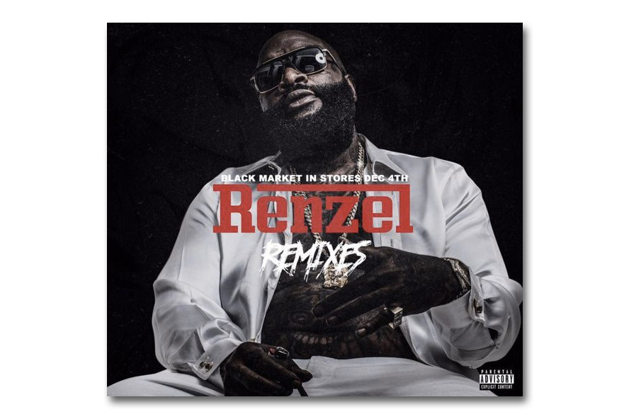 rick-ross-renzel-remixes-1
