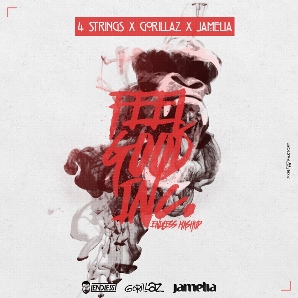 4 Strings x Gorillaz x Jamelia - Feel Good Inc. (Endless Mashup)
