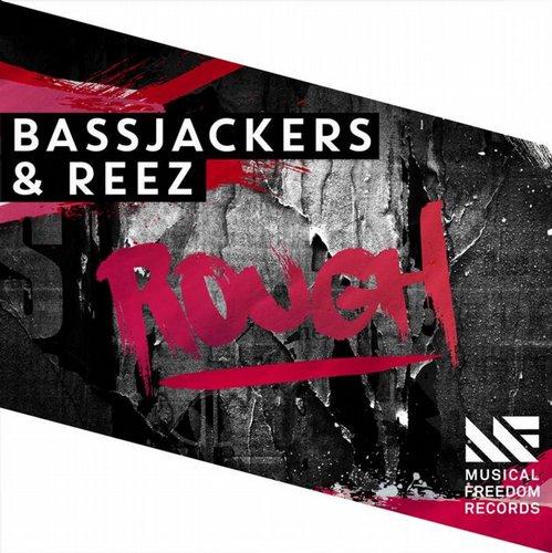 Bassjackers & Reez - Rough