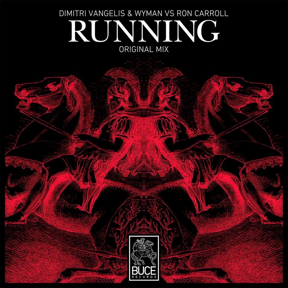 Dimitri Vangelis & Wyman VS Ron Carroll – Running (FD)