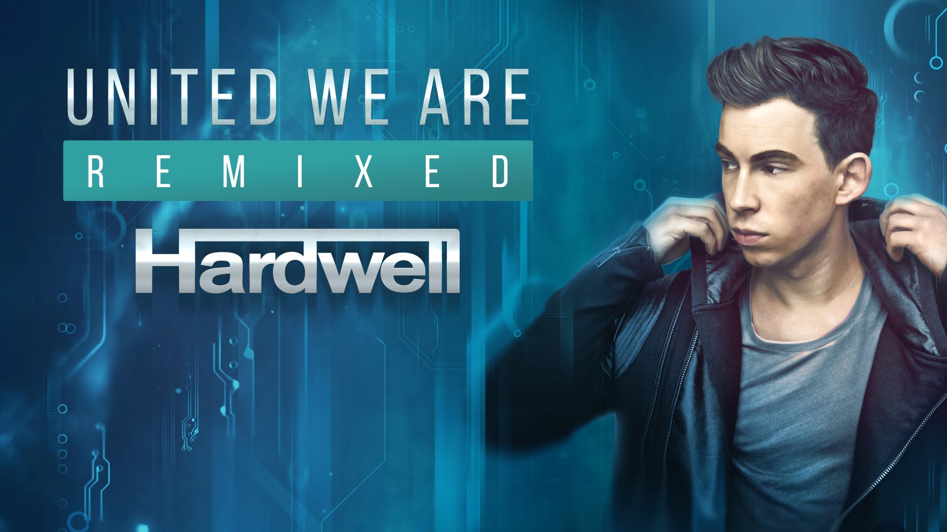 Hardwell - United We Are (Remixed)