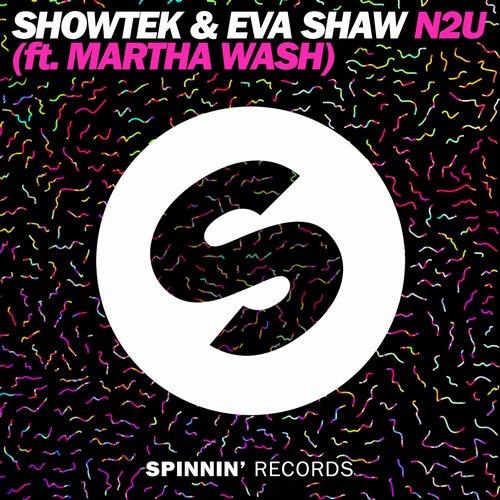 Showtek & Eva Shaw feat. Martha Wash – N2U (Video)