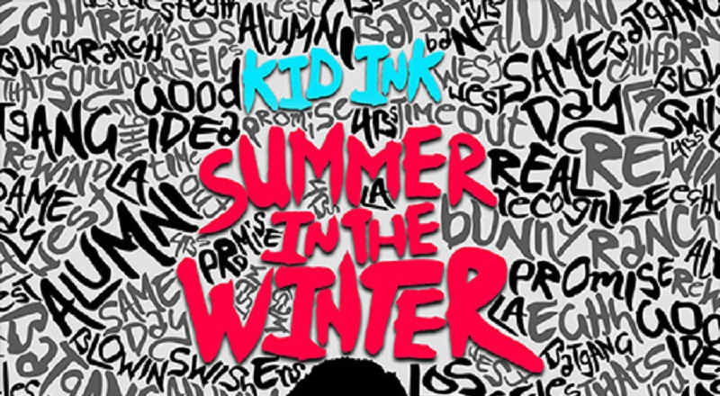 Stream: Kid Ink – Summer In The Winter