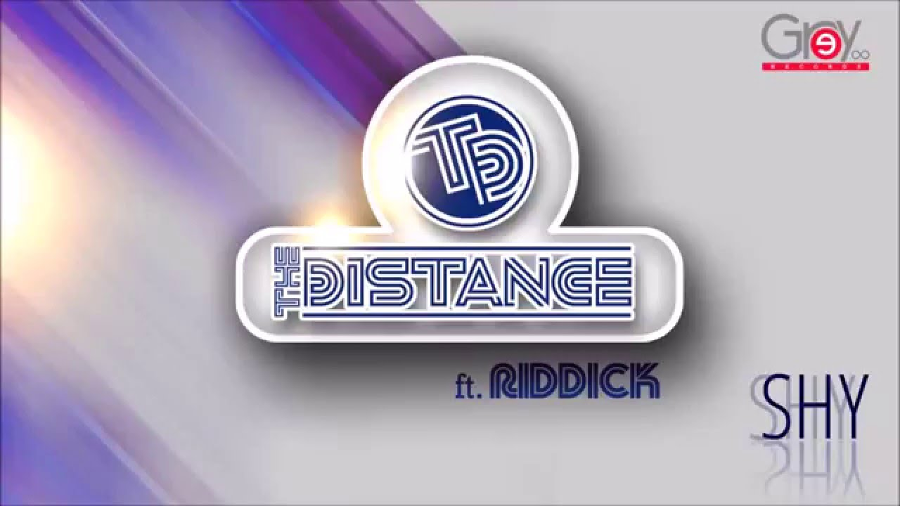 The Distance & Riddick - Shy