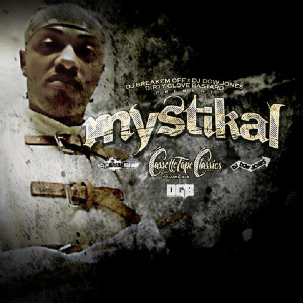 mystikal cassette tape classics 6