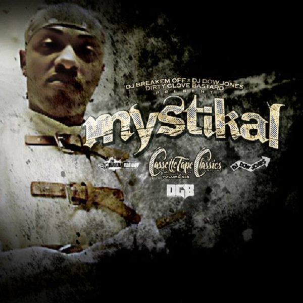 Mixtape: Mystikal – Cassette Tape Classics 6 (FD)