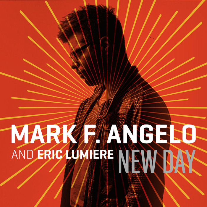Mark F. Angelo feat. Eric Lumiere – New Day (Video)