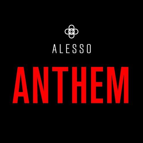 Alesso – Anthem