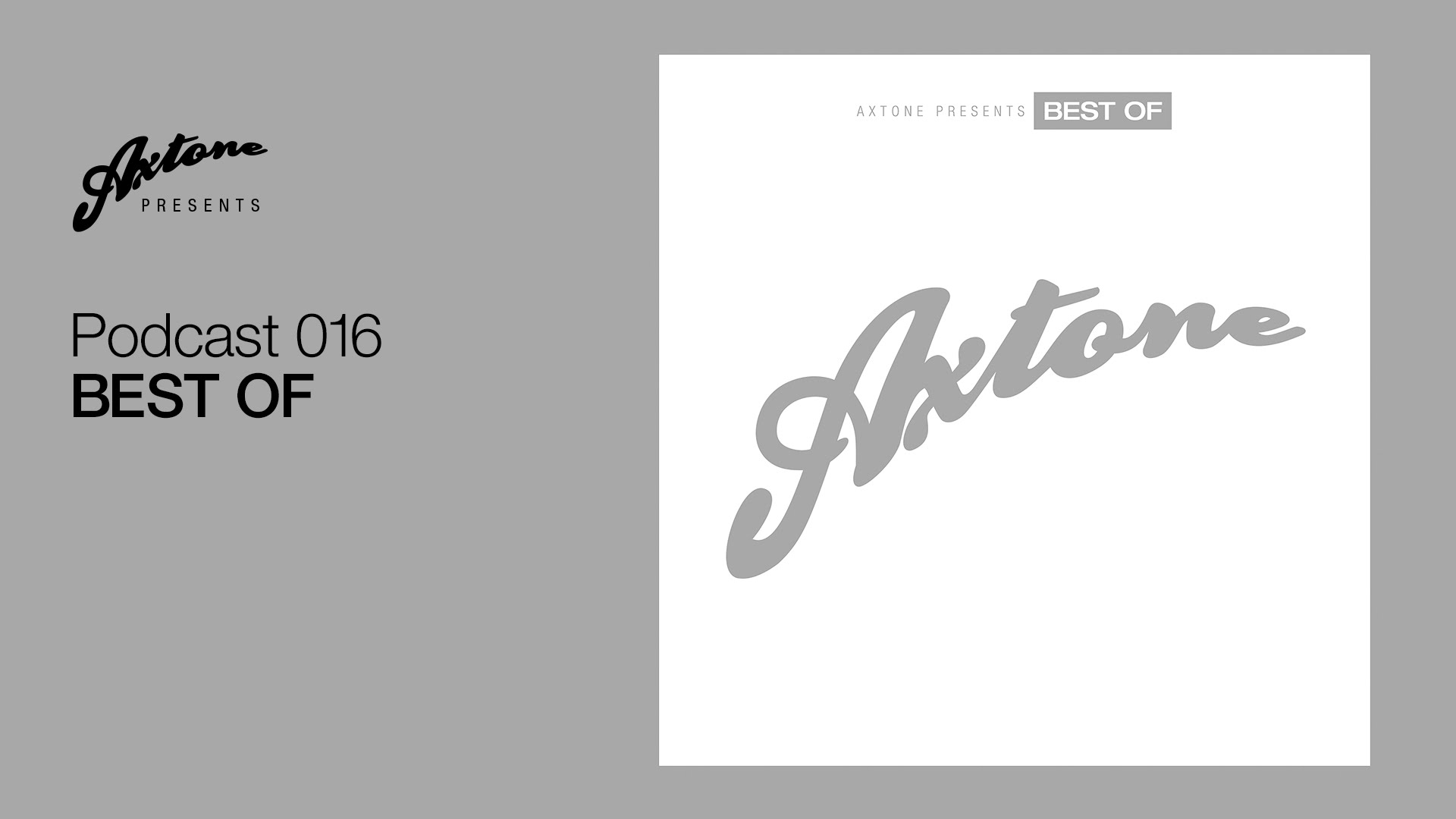 Axtone Presents Best Of