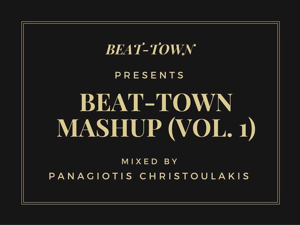 BEAT-TOWN MASHUP (VOL. 1)