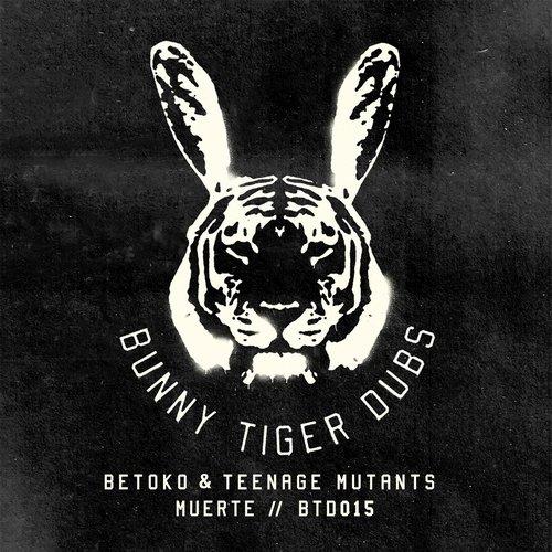 Betoko & Teenage Mutants - Muerte (Dub)