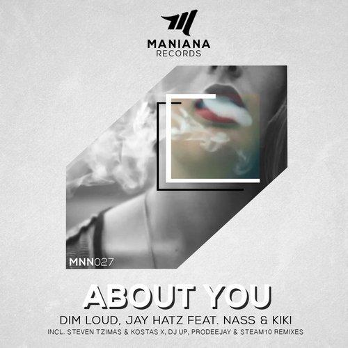 Dim Loud & Jay Hatz Feat. Nass & Kiki - About You