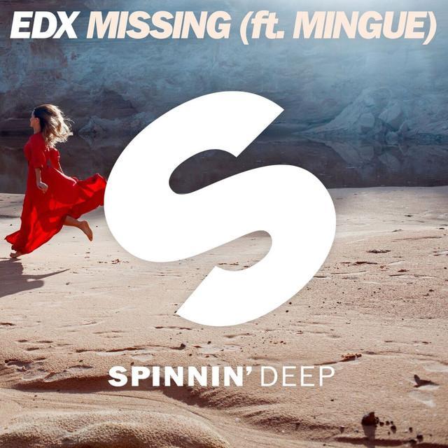 EDX ft. Mingue - Missing