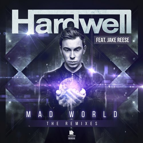 Hardwell feat. Jake Reese – Mad World (The Remixes)