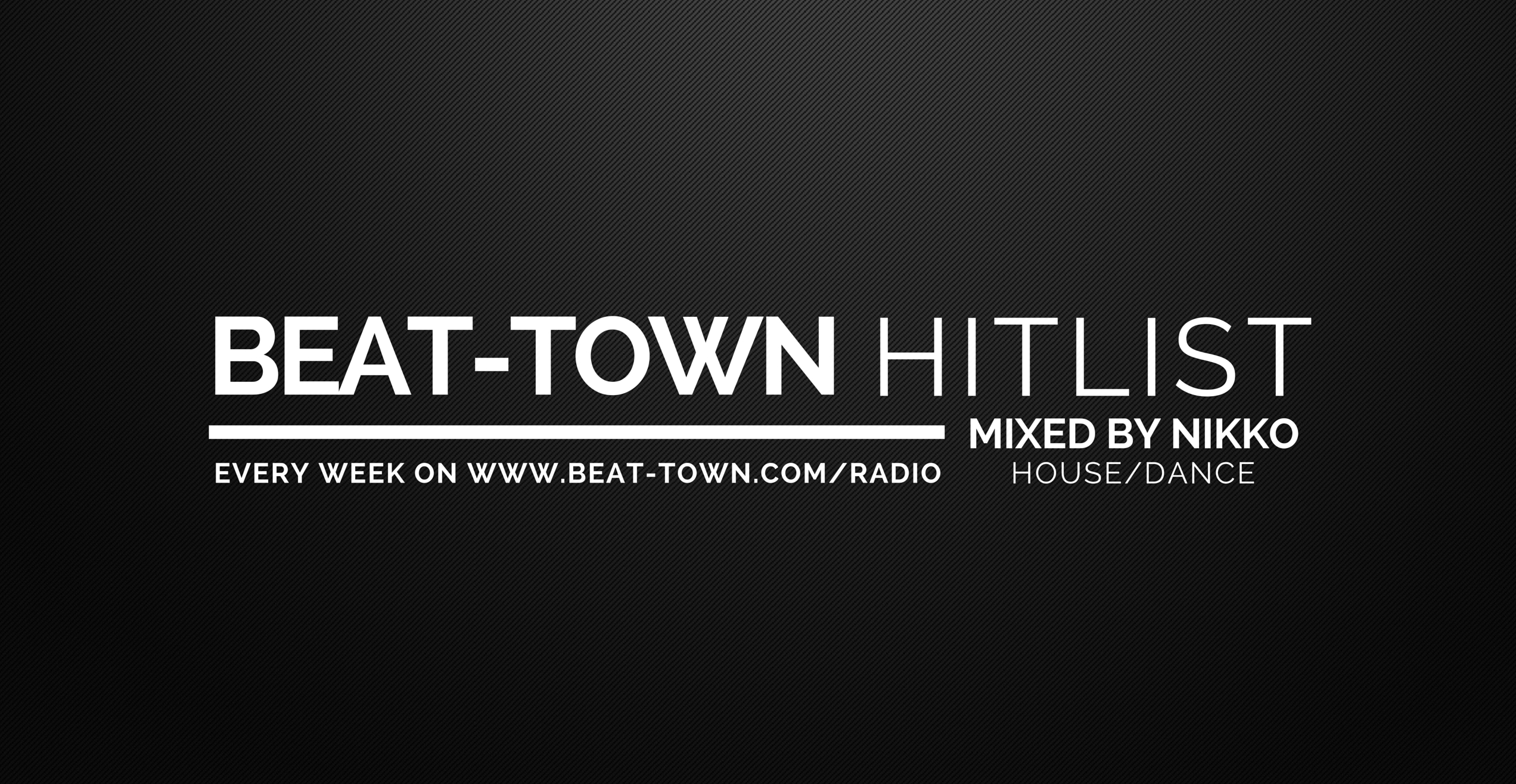 Beat-Town Radio: Hitlist Vol. 01 (House/Dance)
