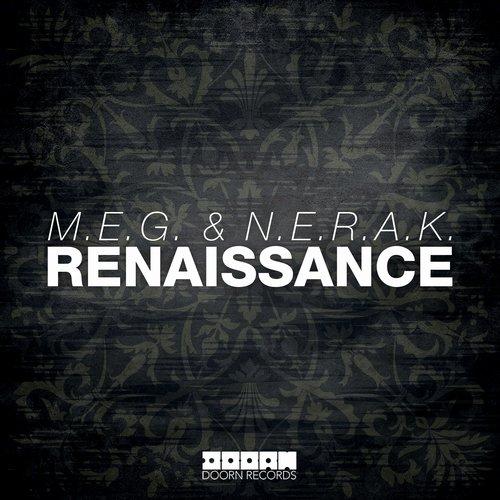 M.E.G. & N.E.R.A.K. - Renaissance