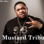 dj-mustard tribute