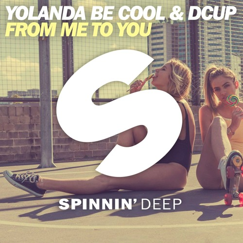 Yolanda Be Cool & DCUP – From Me To You