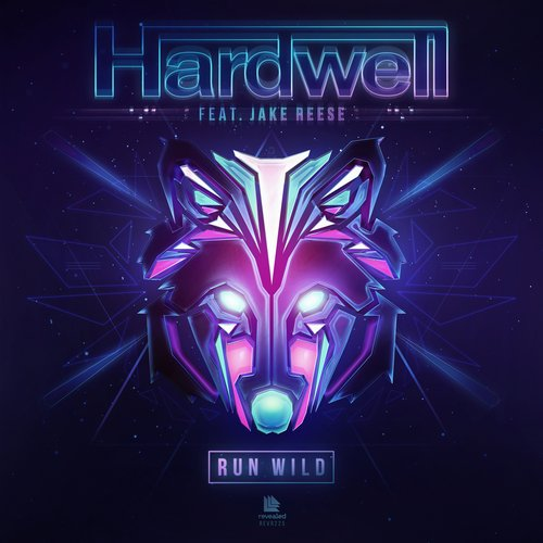 Hardwell feat. Jake Reese - Run Wild