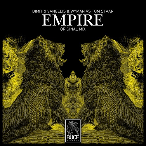 Dimitri Vangelis & Wyman VS Tom Staar – Empire (Preview)