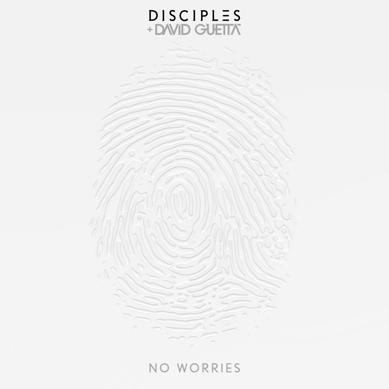 Disciples-David-Guetta-No-Worries-2016-2480x2480
