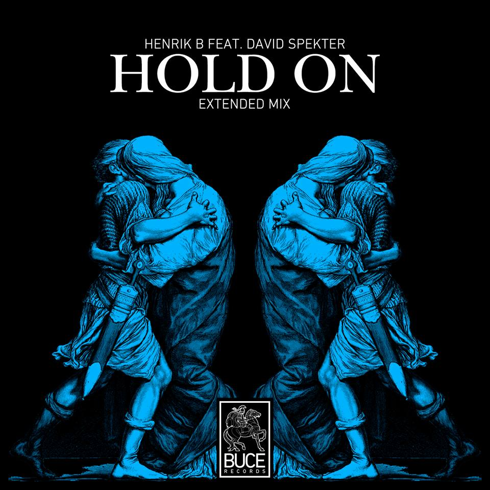 Henrik B feat. David Spekter - Hold On
