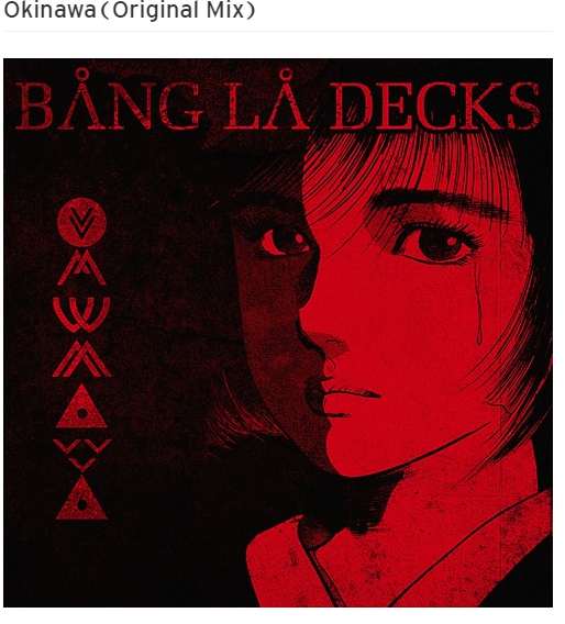 Bang La Decks – Okinawa (Original Mix)