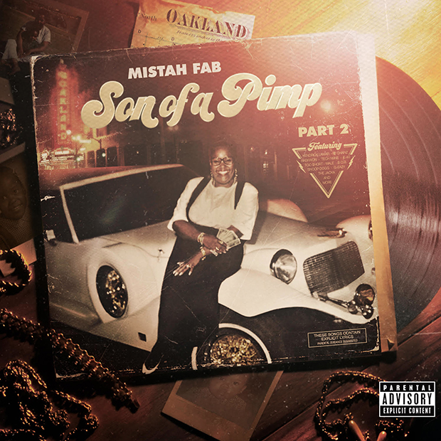 Stream: Mistah F.A.B. – Son Of A Pimp Pt. 2