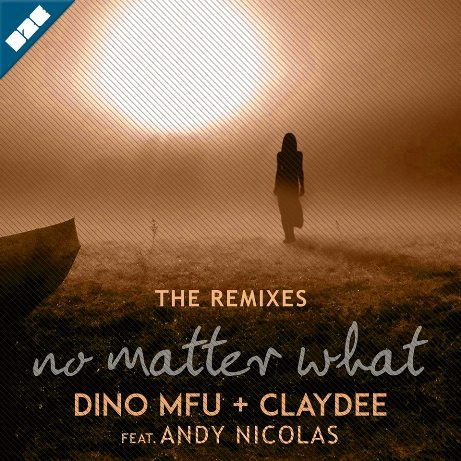 Dino MFU & Claydee - No Matter What (Roni Iron Sunset mix)
