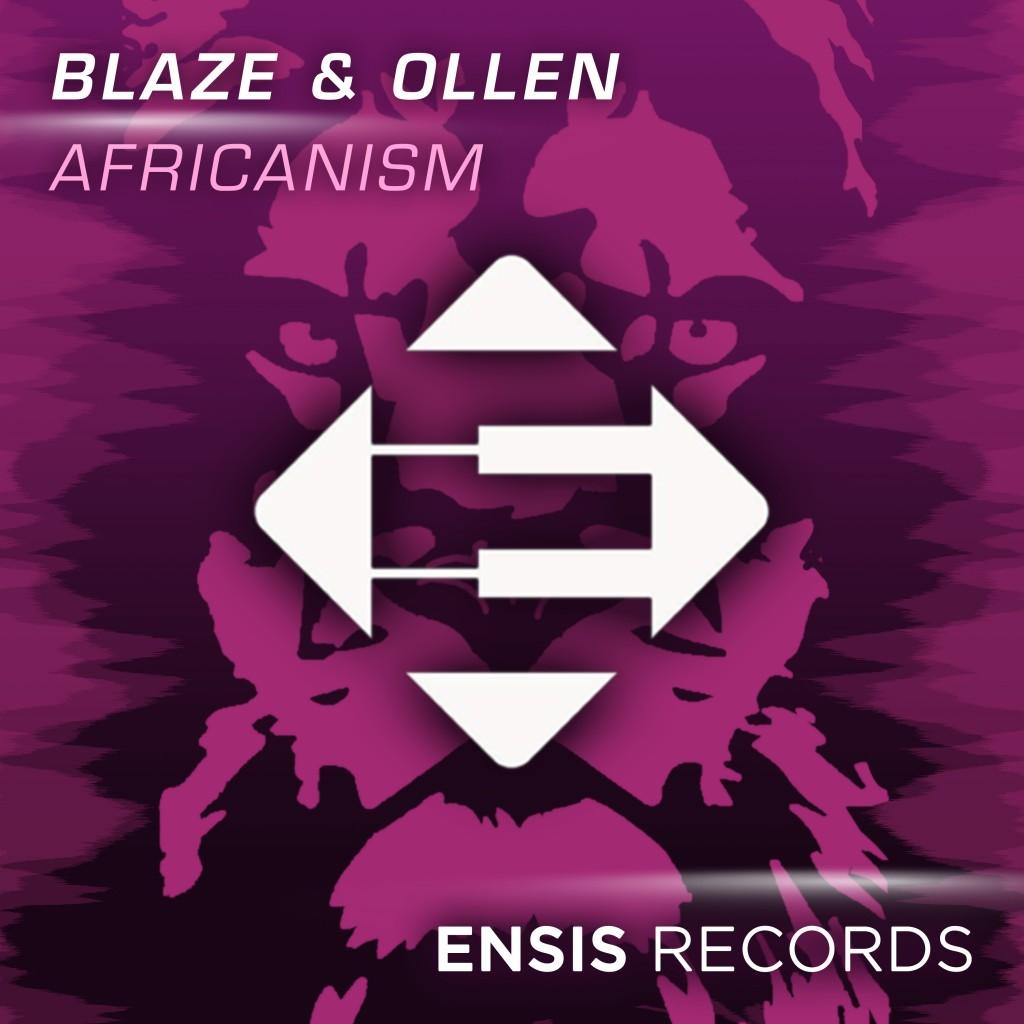 Blaze & Ollen - Africanism